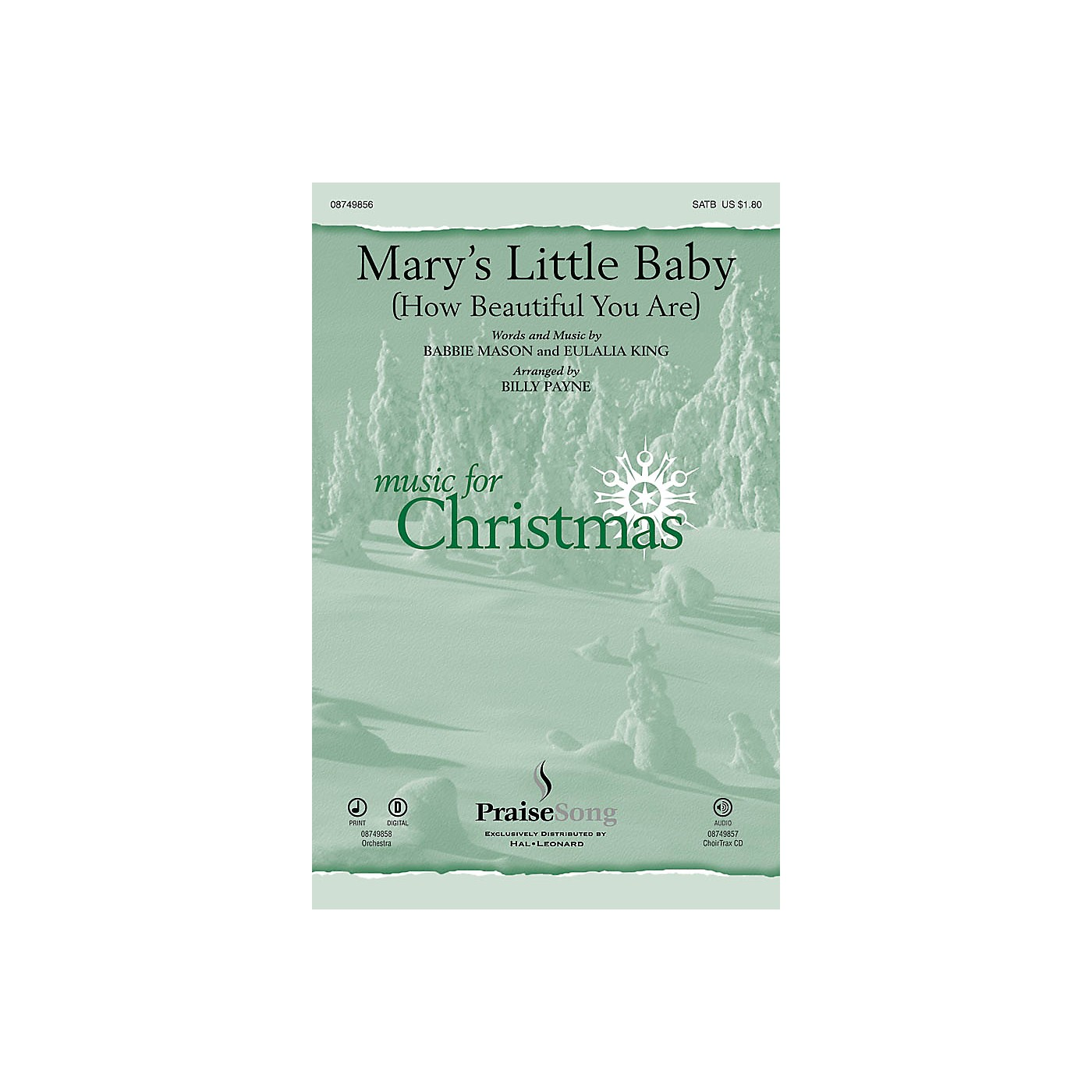 PraiseSong Mary's Little Baby (How Beautiful You Are) CHOIRTRAX CD Arranged by Billy Payne thumbnail