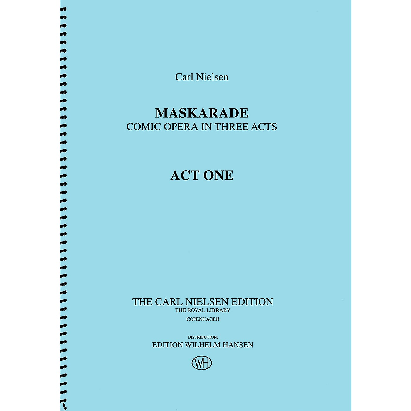 Wilhelm Hansen Maskarade - Comic Opera in Three Acts Music Sales America Series Softcover Composed by Carl Nielsen thumbnail