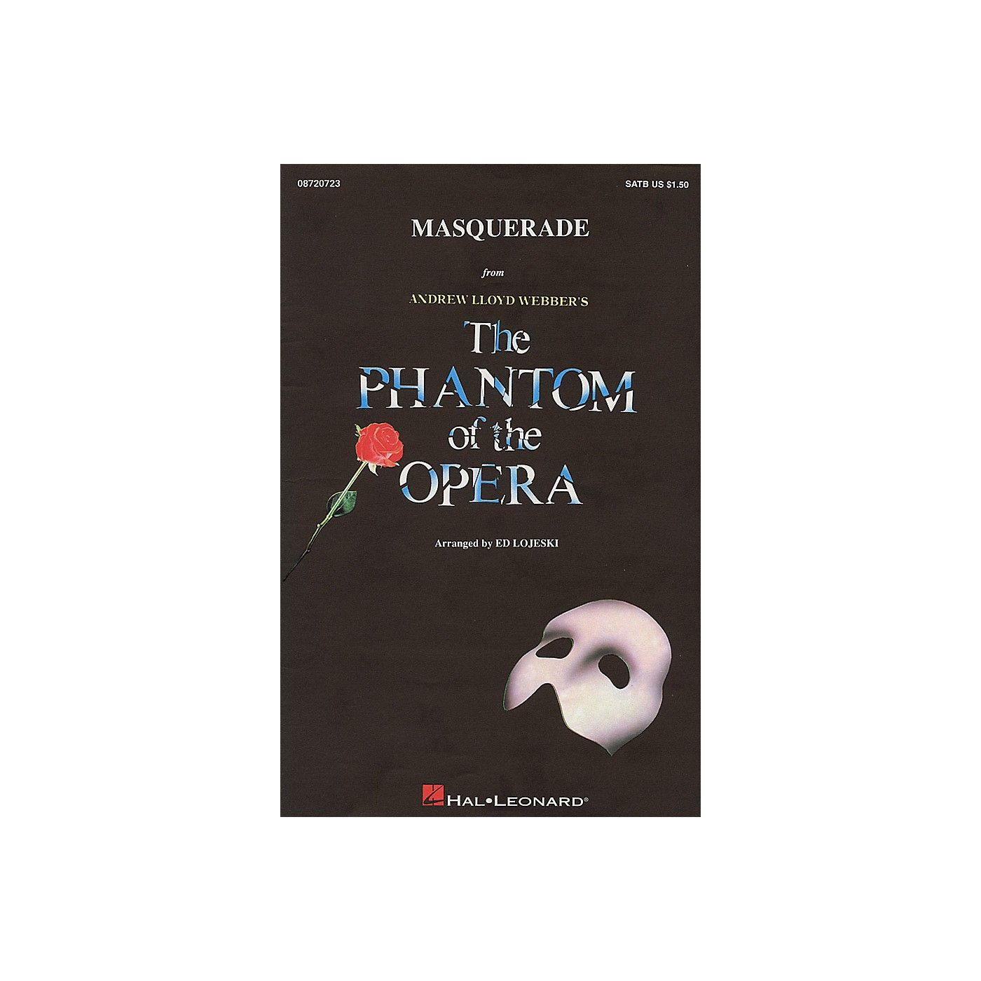 Hal Leonard Masquerade (from The Phantom of the Opera) IPAKR Arranged by Ed Lojeski thumbnail