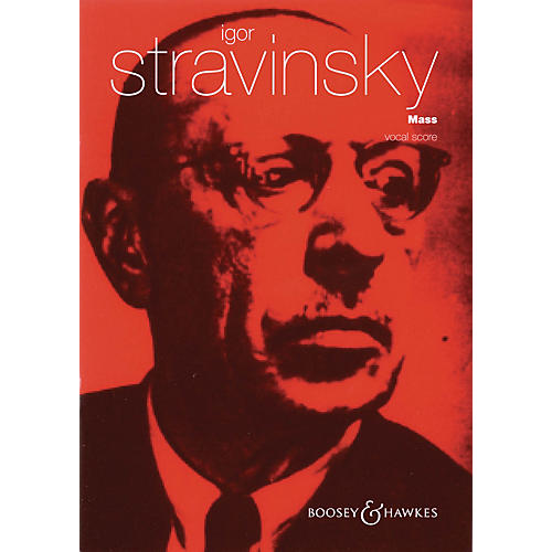 Boosey and Hawkes Mass (for Mixed Chorus and Double Wind Quintet) Vocal Score composed by Igor Stravinsky thumbnail