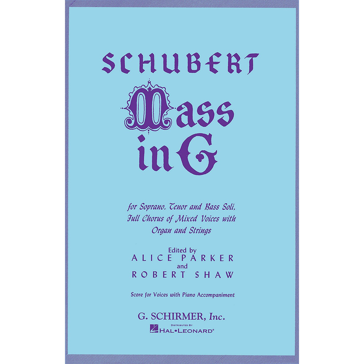 G. Schirmer Mass in G (SATB) SATB composed by Franz Schubert thumbnail
