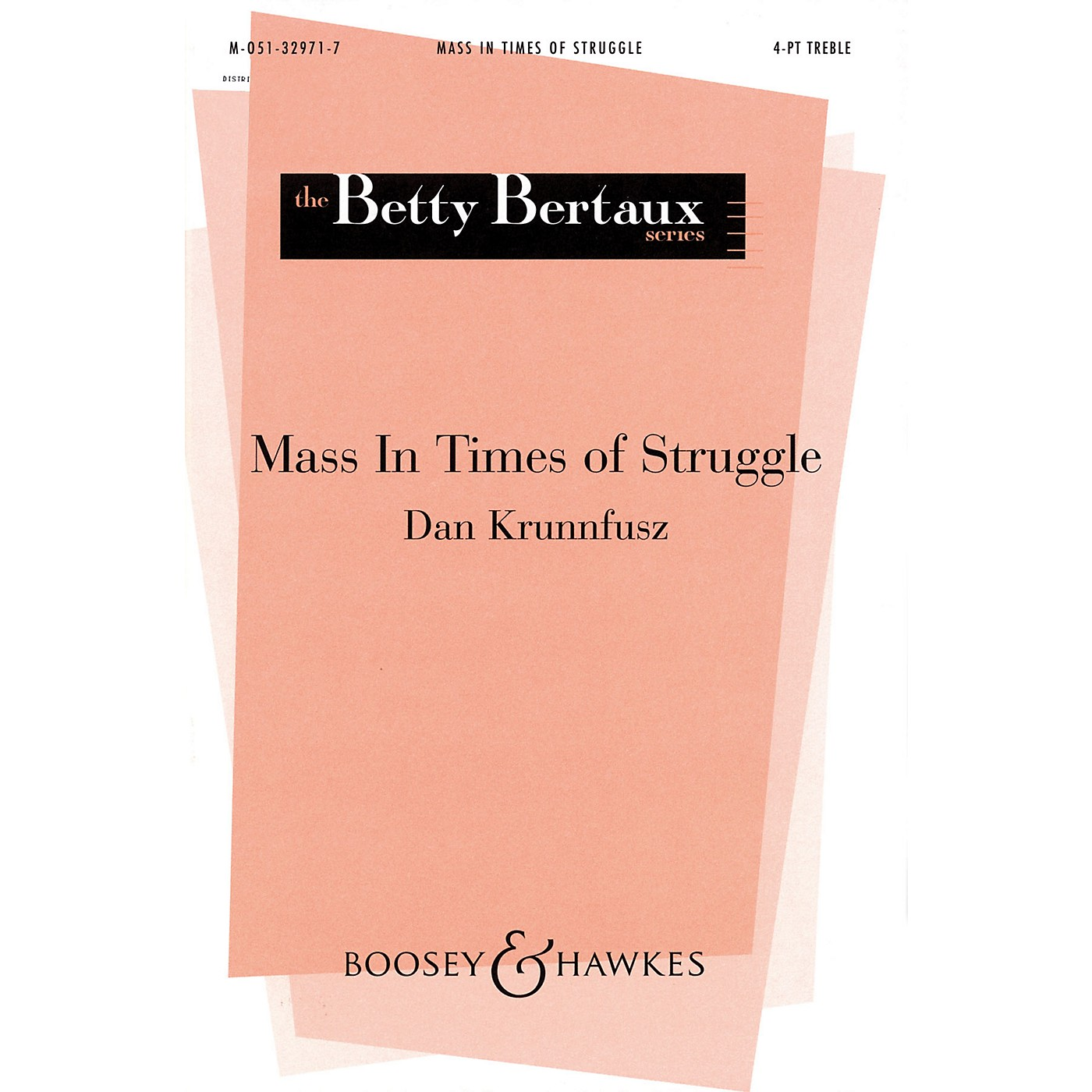 Boosey and Hawkes Mass in Times of Struggle (SSAA a cappella) 4 Part Treble composed by Dan Krunnfusz thumbnail