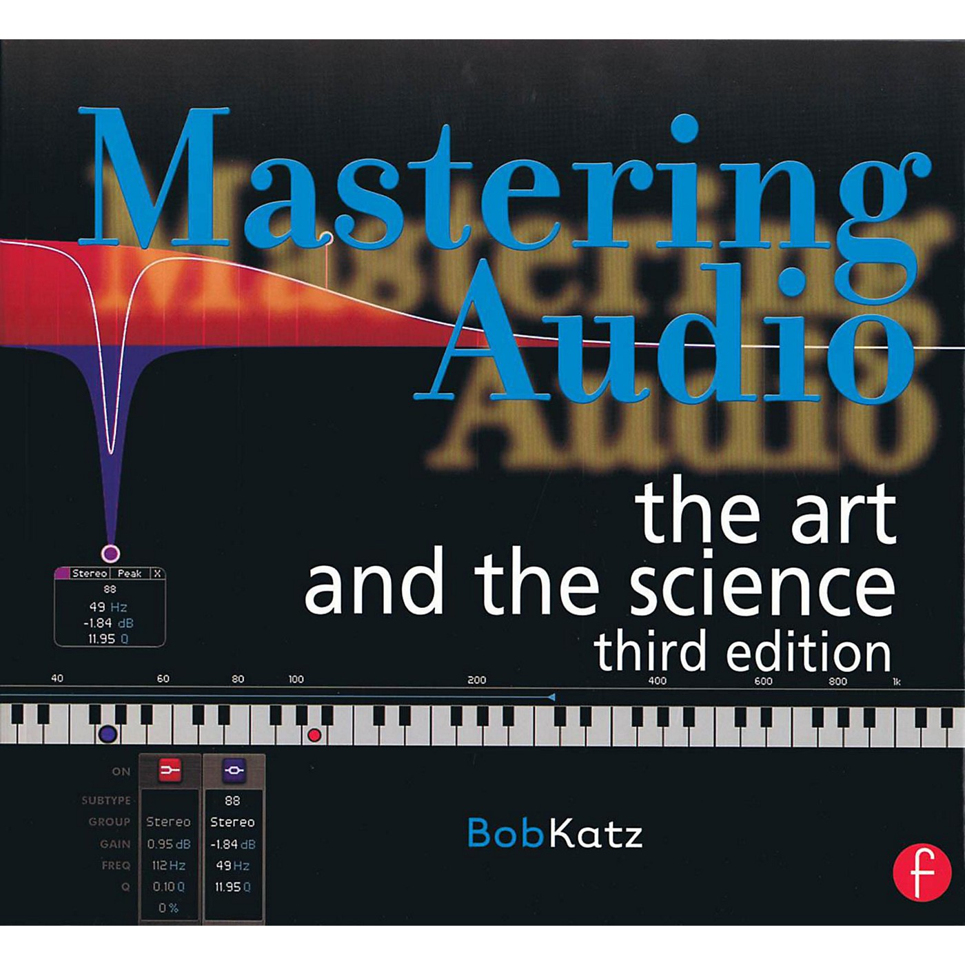 Hal Leonard Mastering Audio: The Art and The Science 3rd Edition thumbnail