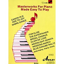 Hal Leonard Masterworks For The Piano Made Easy To Play 146 Worlds Favorite