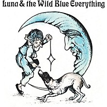 Mat Kerekes - Luna And The Wild Blue Everything