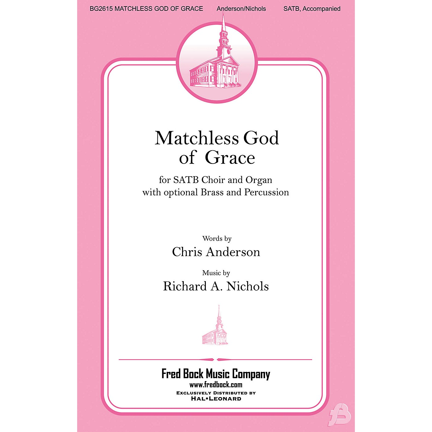 Fred Bock Music Matchless God of Grace BRASS/PERCUSSION PARTS Composed by Richard Nichols thumbnail