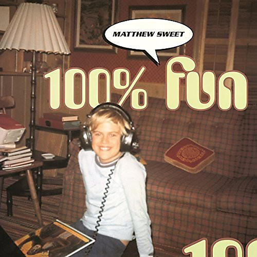 Alliance Matthew Sweet - 100 Percent Fun thumbnail