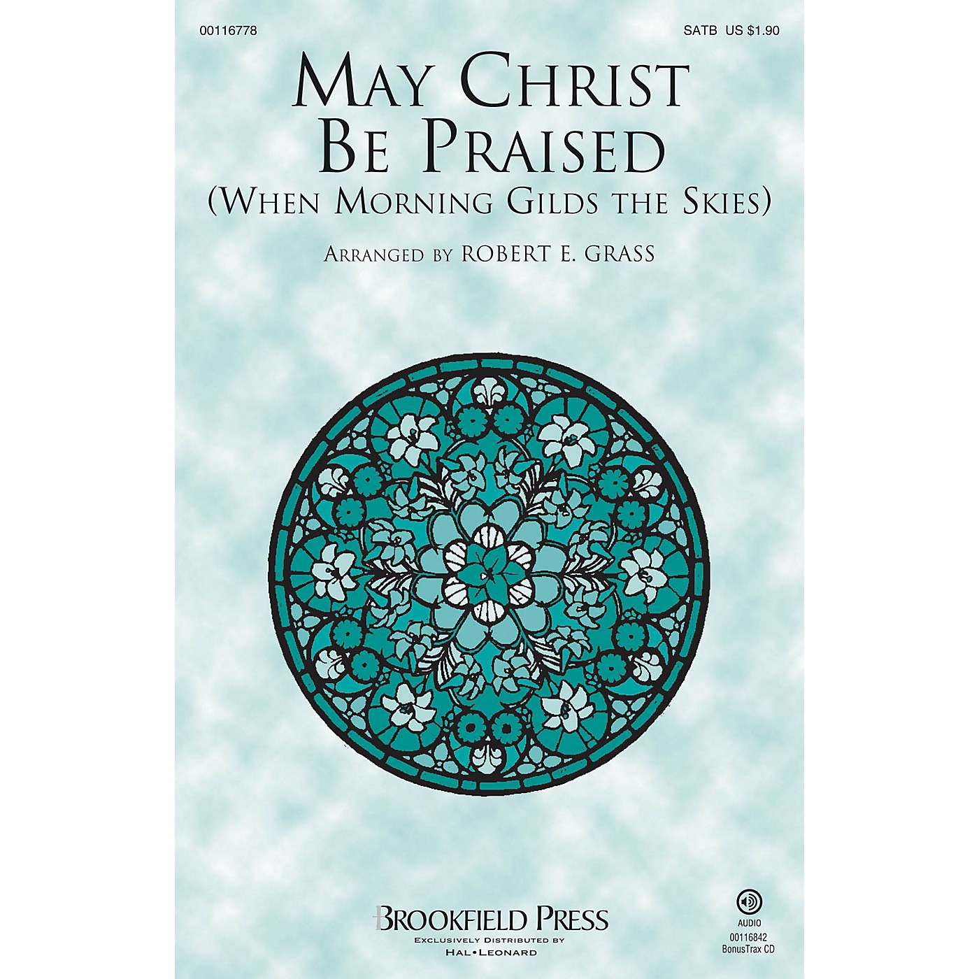 Brookfield May Christ Be Praised (When Morning Gilds the Skies) SATB arranged by Robert E. Grass thumbnail