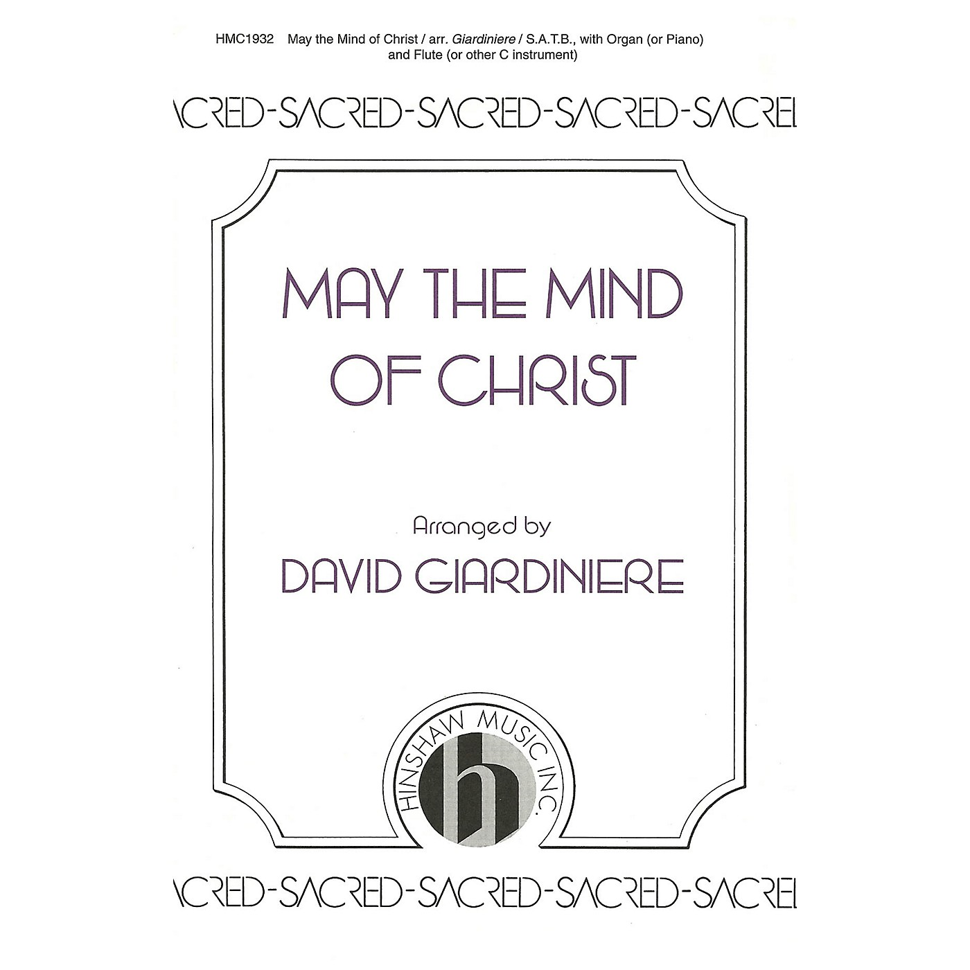 Hinshaw Music May the Mind of Christ SATB arranged by David Giardiniere thumbnail