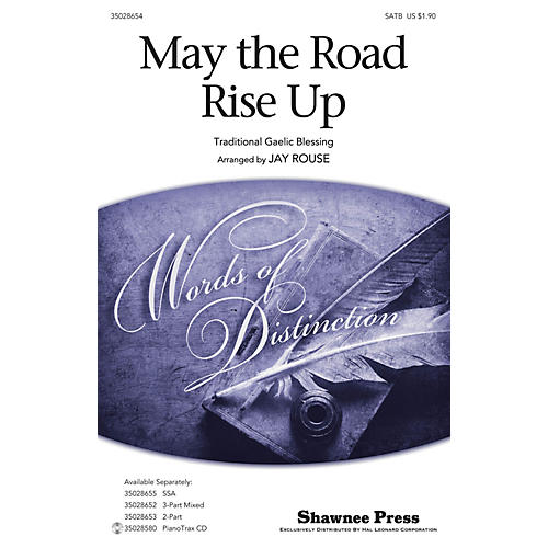 Shawnee Press May the Road Rise Up SATB arranged by Jay Rouse thumbnail