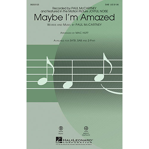 Hal Leonard Maybe I'm Amazed (from Joyful Noise) SAB by Paul McCartney arranged by Mac Huff thumbnail