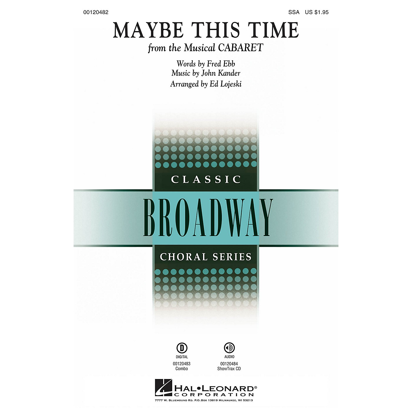 Hal Leonard Maybe This Time (from Cabaret) ShowTrax CD Arranged by Ed Lojeski thumbnail