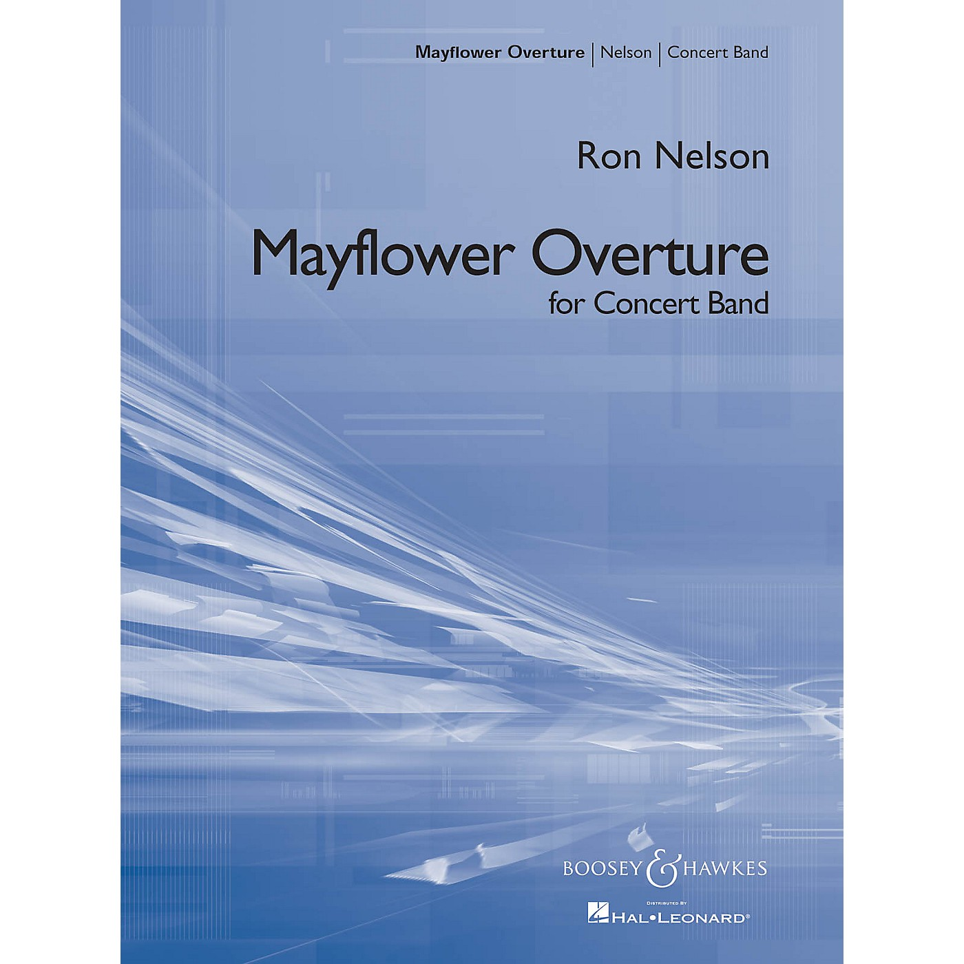 Boosey and Hawkes Mayflower Overture Concert Band Composed by Ron Nelson thumbnail