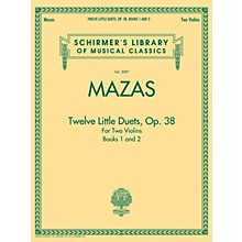 G. Schirmer Mazas - Twelve Little Duets for Two Violins, Op. 38, Books 1 & 2 String Method by Jacques F. Mazas