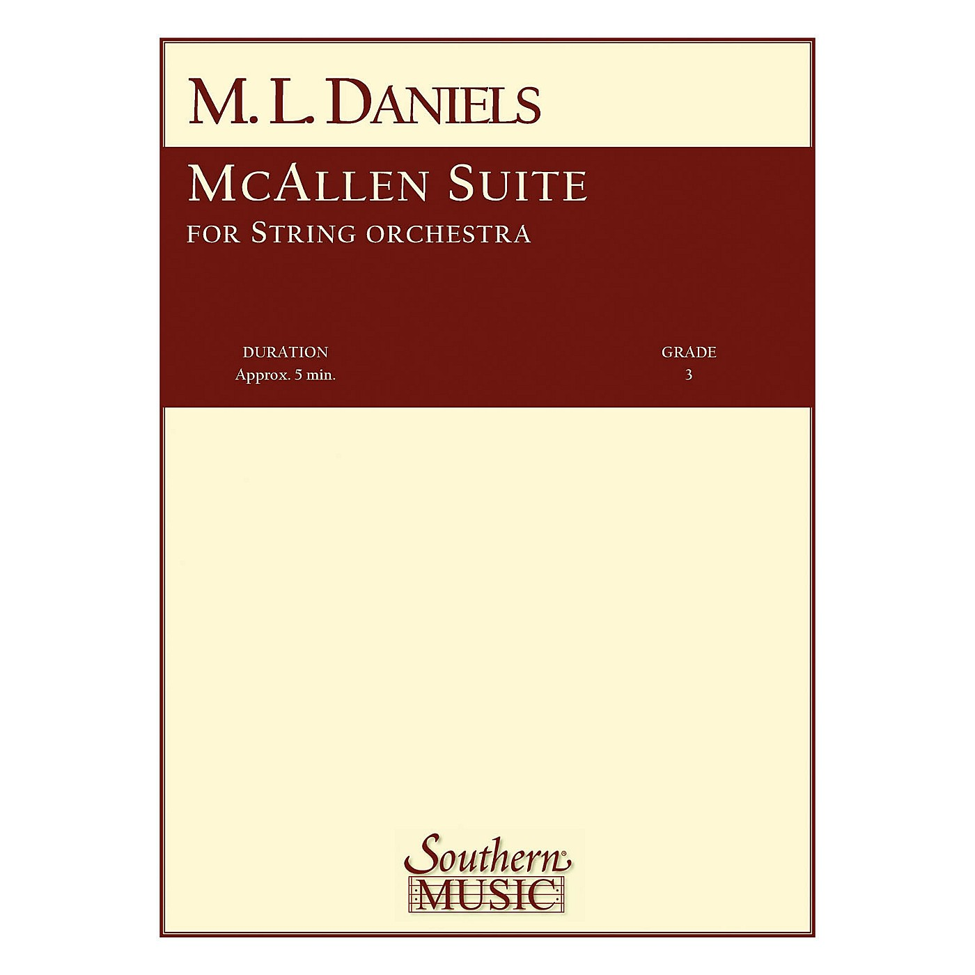 Southern McAllen Suite (String Orchestra) Southern Music Series Composed by M.L. Daniels thumbnail