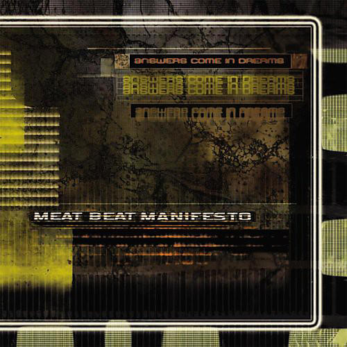 Alliance Meat Beat Manifesto - Answers Come in Dreams thumbnail
