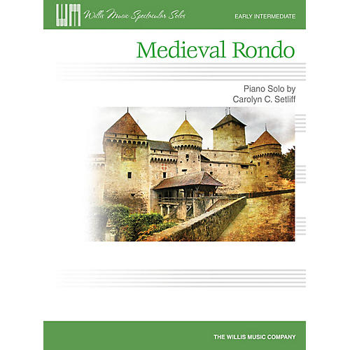Willis Music Medieval Rondo (Early Inter Level) Willis Series by Carolyn C. Setliff thumbnail