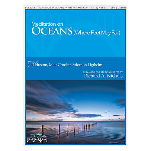 Fred Bock Music Meditations On Oceans String Quartet by Hillsong United arranged by Richard Nichols thumbnail