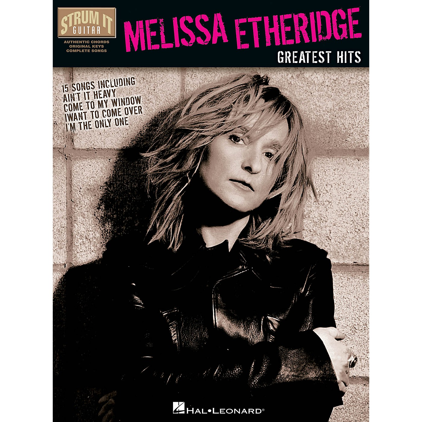Hal Leonard Melissa Etheridge - Greatest Hits Strum It (Guitar) Series Softcover Performed by Melissa Etheridge thumbnail