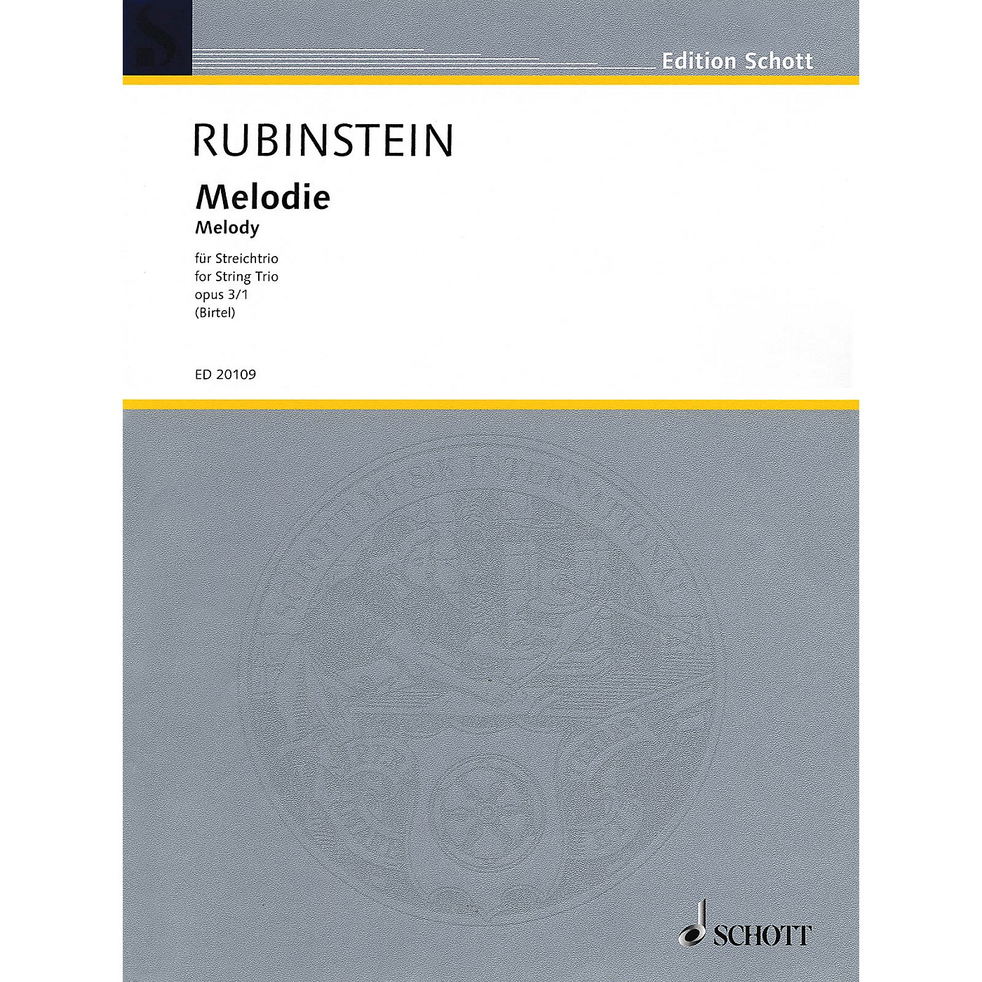 Schott Music Melodie for String Trio Op. 3, No. 1 String Composed by Anton Rubinstein Arranged by Wolfgang Birtel thumbnail