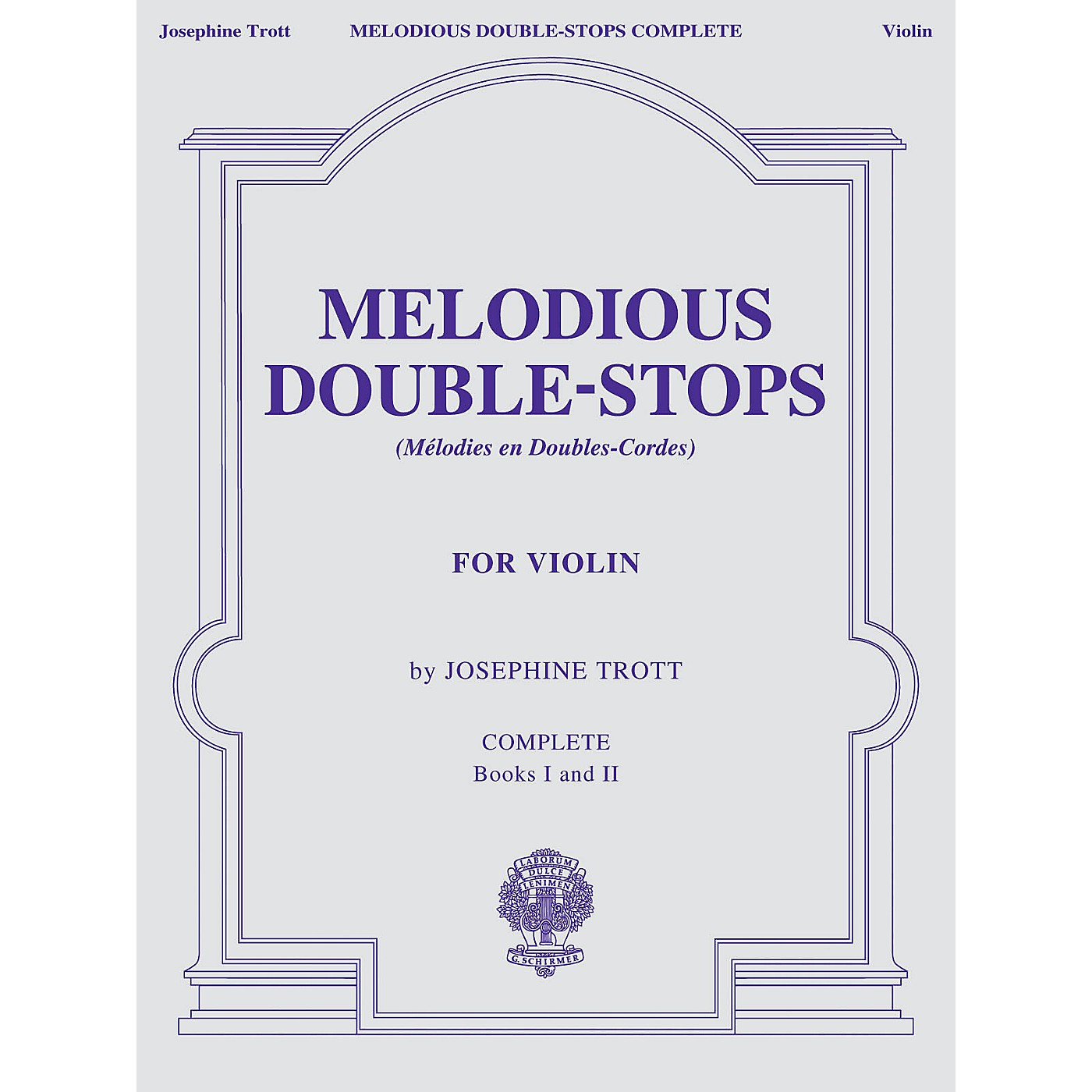 G. Schirmer Melodious Double-Stops, Complete Books 1 and 2 for the Violin String Series thumbnail