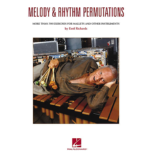 Hal Leonard Melody & Rhythm Permutations Percussion Series Softcover Written by Emil Richards thumbnail