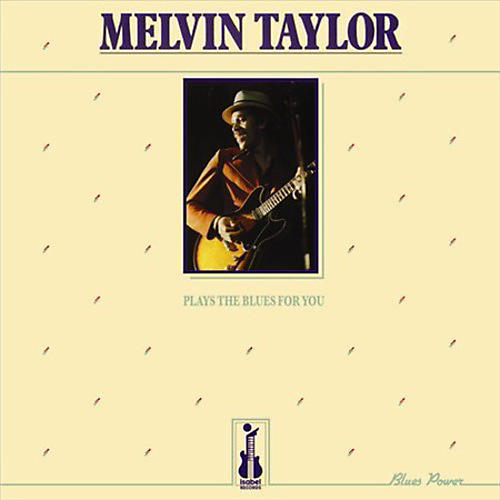 Alliance Melvin Taylor - Plays the Blues for You thumbnail