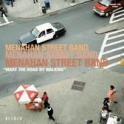 Alliance Menahan Street Band - Make The Road By Walking thumbnail