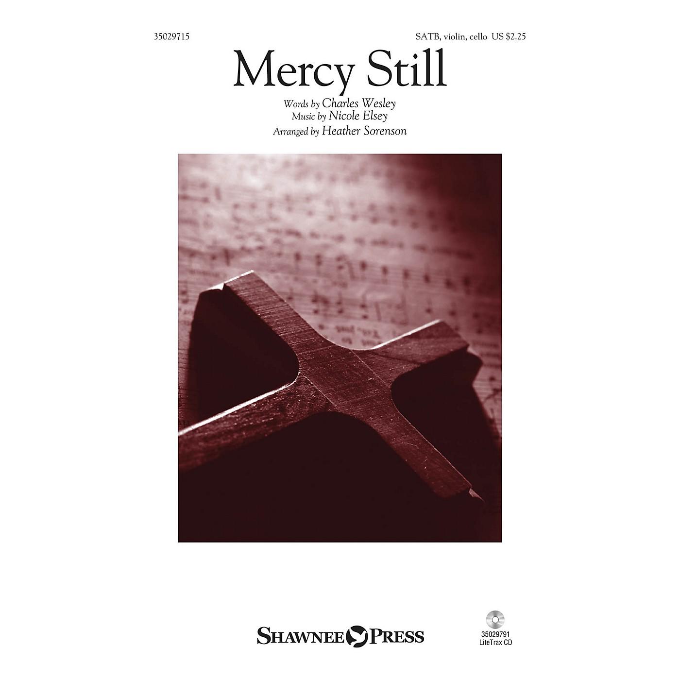 Shawnee Press Mercy Still SATB W/ VIOLIN AND CELLO arranged by Heather Sorenson thumbnail