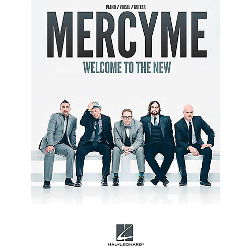 Hal Leonard MercyMe - Welcome To The New for Piano/Vocal/Guitar thumbnail