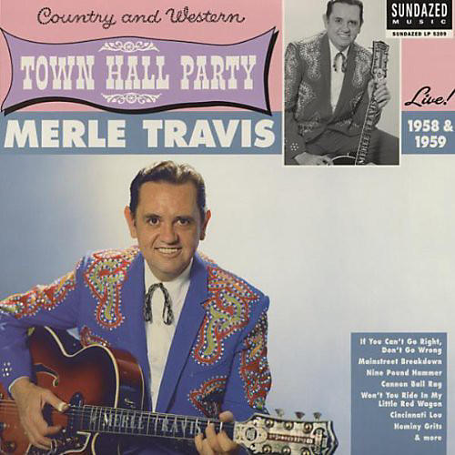 Alliance Merle Travis - Live At Town Hall Party 1958 and 1959 thumbnail