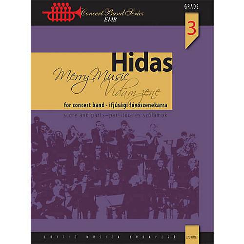 Editio Musica Budapest Merry Music (for Wind Band) Concert Band Composed by Frigyes Hidas thumbnail