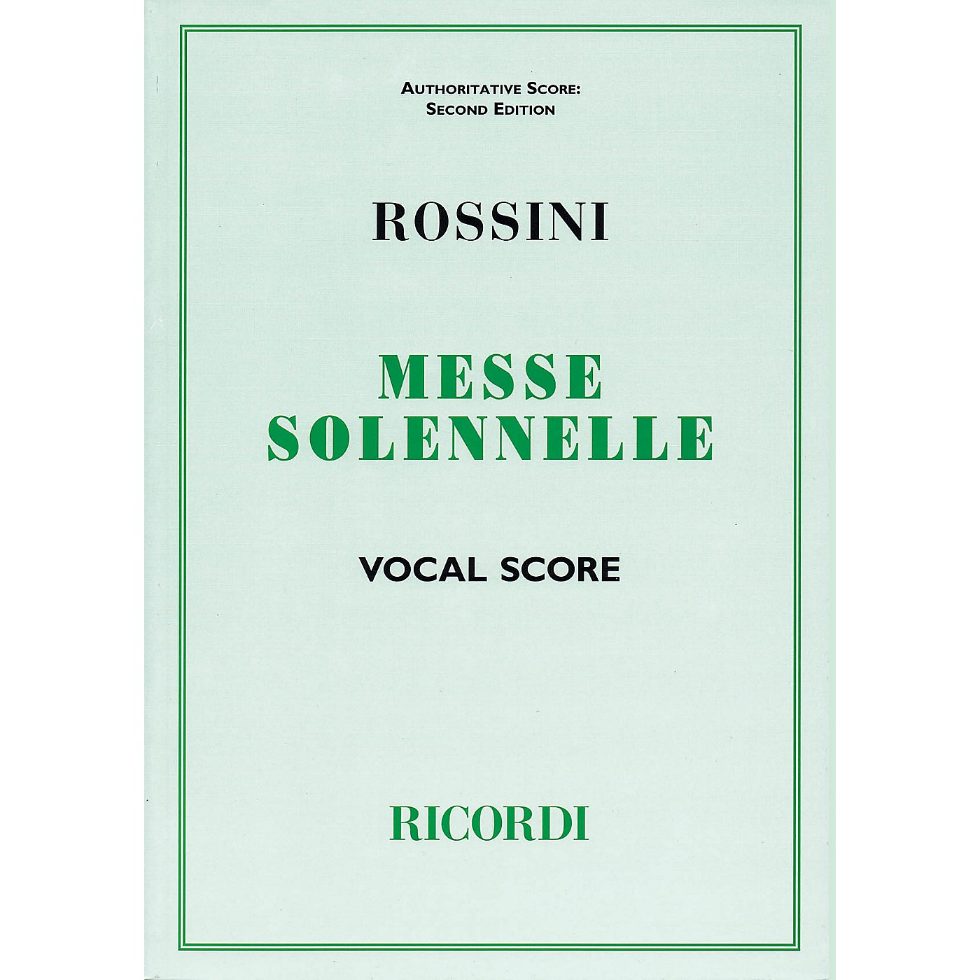 Ricordi Messa Solenne (Vocal Score) Vocal Score Composed by Gioachino Rossini thumbnail