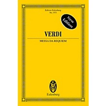 Eulenburg Messa da Requiem - New Edition Study Score Composed by Giuseppe Verdi Arranged by Fritz Stein