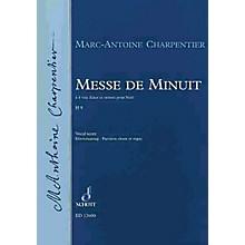Schott Messe de Minuit, H.9 Composed by Marc-Antoine Charpentier Arranged by Jean-Paul Montagnier