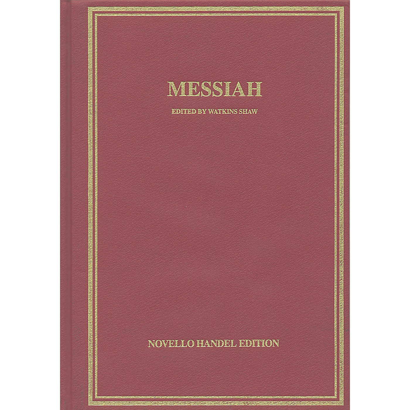 Novello Messiah (Vocal Score Hardcover) Vocal Score Composed by George Friedrich Handel thumbnail