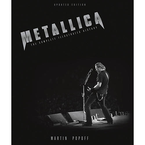 Hal Leonard Metallica - Updated Edition: The Complete Illustrated History thumbnail