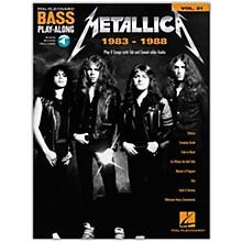 Hal Leonard Metallica: 1983-1988 Bass Play-Along Volume 21 Book/Audio Online