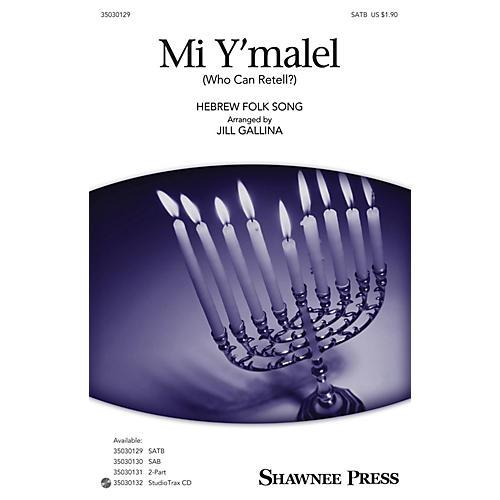 Shawnee Press Mi Y'malel (Who Can Retell?) SATB arranged by Jill Gallina thumbnail