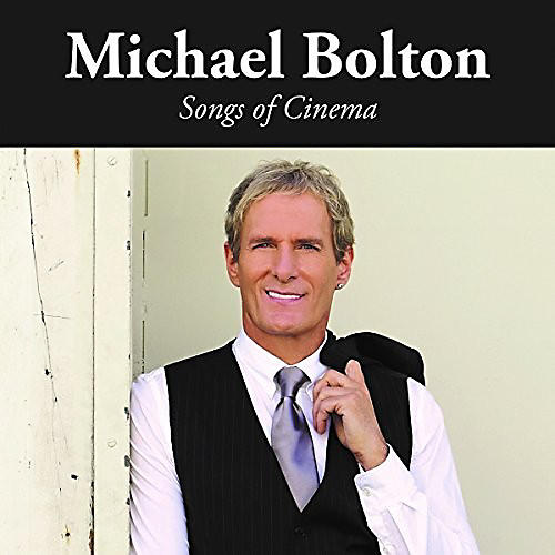Alliance Michael Bolton - Songs Of Cinema thumbnail