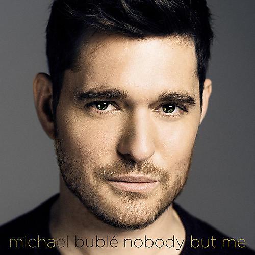 Alliance Michael Bublé - Nobody But Me thumbnail