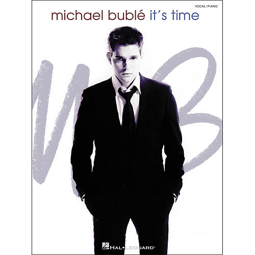 Hal Leonard Michael Buble - It's Time Piano/Vocal/Guitar Songbook thumbnail