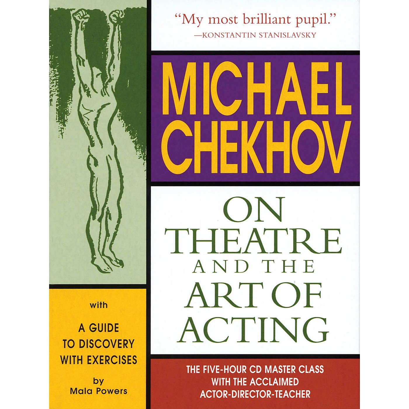 The Working Arts Library/Applause Michael Chekhov: On Theatre and the Art of Acting Applause Acting Series Series thumbnail