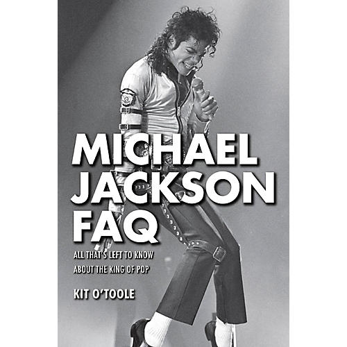 Hal Leonard Michael Jackson FAQ: All That's Left to Know About the King of Pop thumbnail
