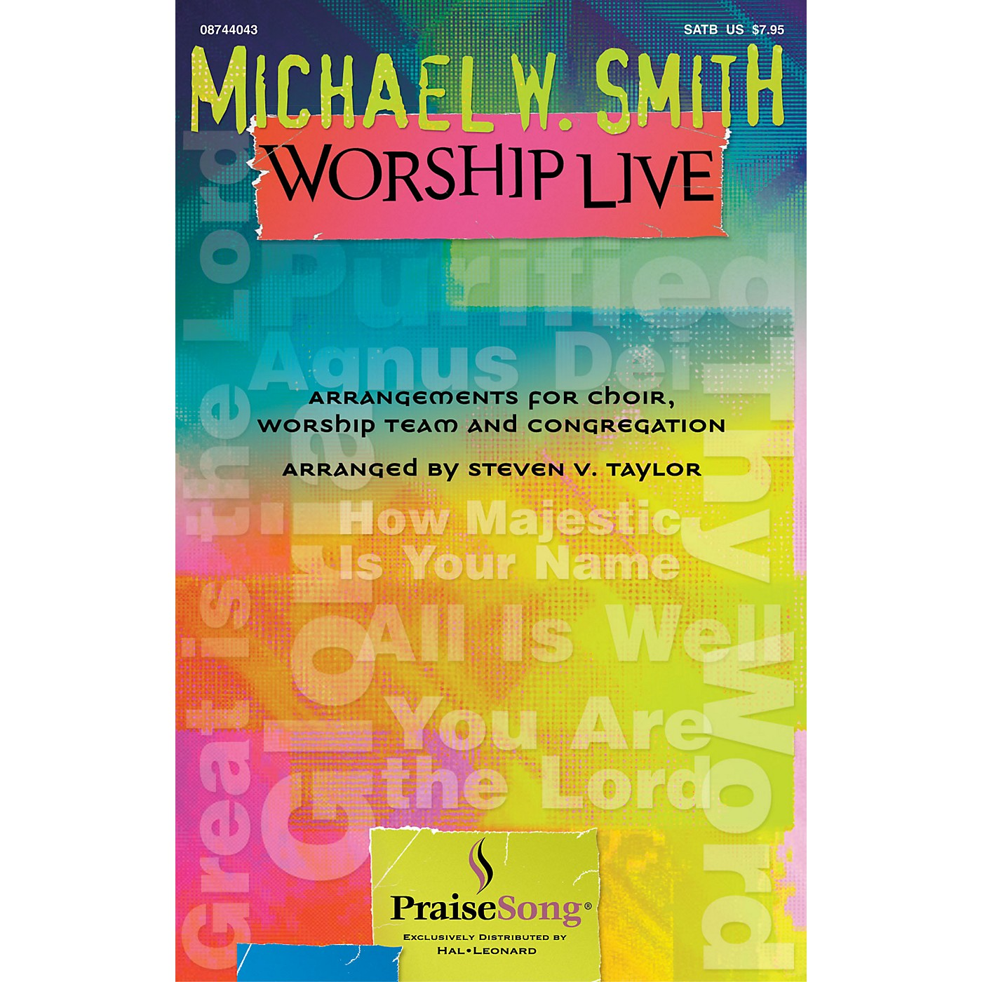 PraiseSong Michael W. Smith Worship Live CHOIRTRAX CD by Michael W. Smith Arranged by Steven Taylor thumbnail