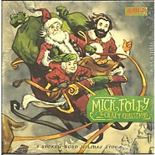 Mick Foley - Crazy Christmas
