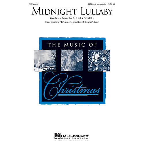 Hal Leonard Midnight Lullaby (Incorporating It Came Upon the Midnight Clear) SATB arranged by Audrey Snyder thumbnail