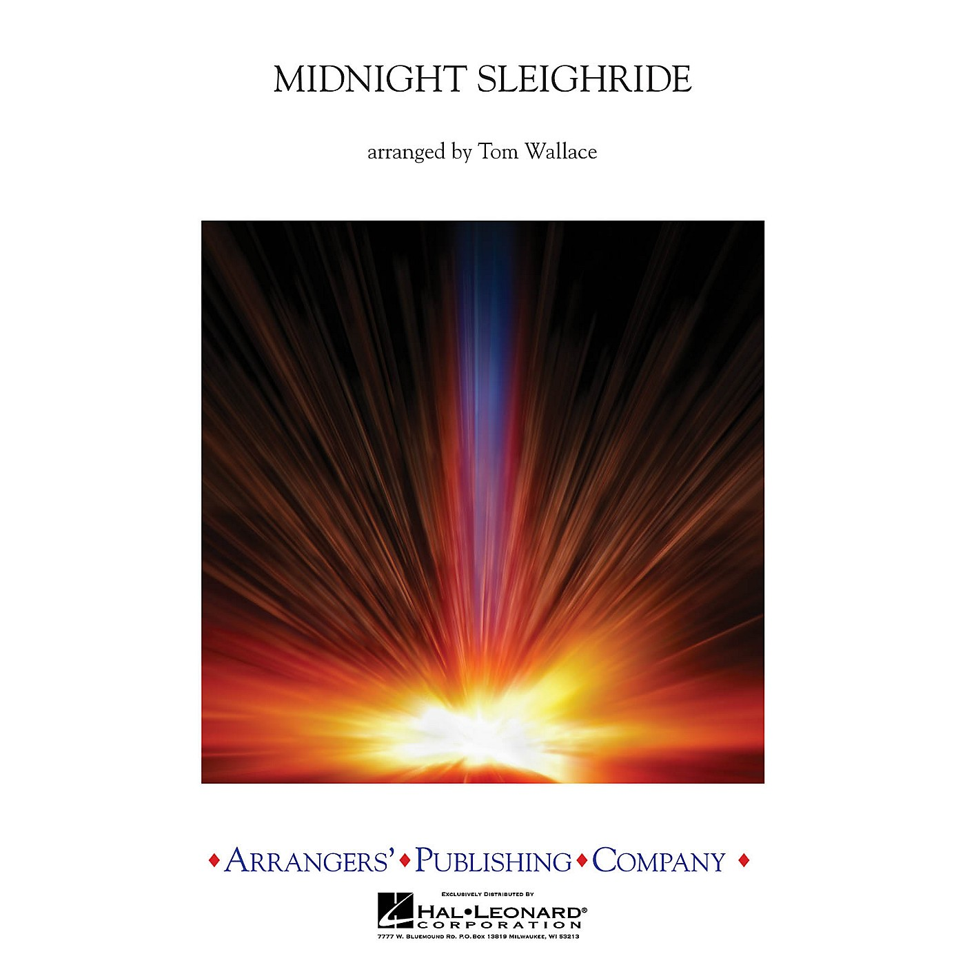 Arrangers Midnight Sleighride Concert Band Level 3 Arranged by Tom Wallace thumbnail