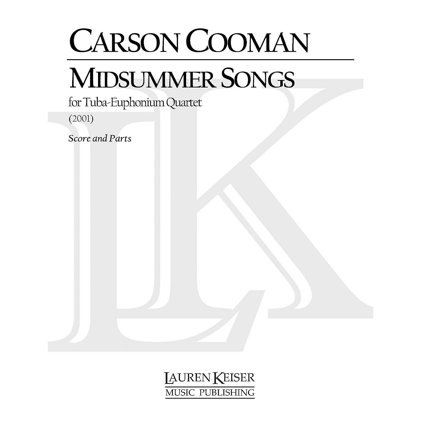 Lauren Keiser Music Publishing Midsummer Songs (Tuba Quartet) LKM Music Series Composed by Carson Cooman thumbnail