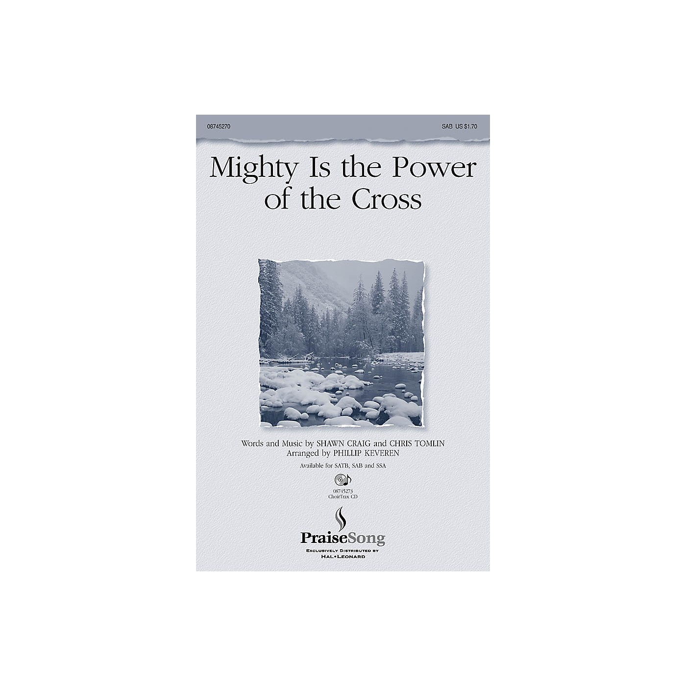 PraiseSong Mighty Is the Power of the Cross SAB by Chris Tomlin arranged by Phillip Keveren thumbnail